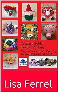 Eyeglass Holder Crochet Patterns