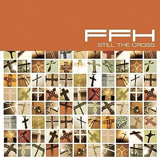ffh still the cross