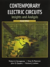 Contemporary Electric Circuits: Insights and Analysis with Lab Manual (2nd Edition)