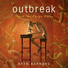 Outbreak!: Plagues that Changed History