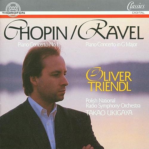 Frédéric Chopin: Piano Concerto No. 1 - Maurice Ravel: Piano Concerto G Major