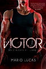 VICTOR (Série Alcateia Livro 1) eBook Kindle