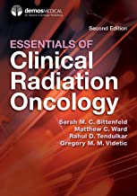 Essentials of Clinical Radiation Oncology, Second Edition