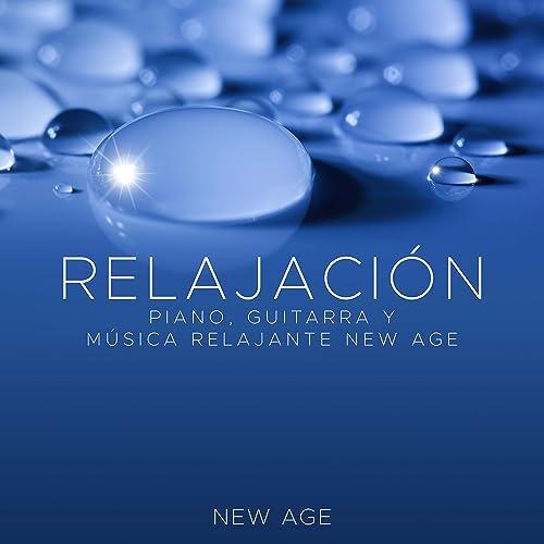 Relajacion - Piano, Guitarra y Musica Relajante New Age de Spa ...