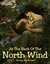 At The Back Of The North Wind (illustrated) (English Edition)