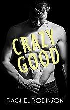 Crazy Good (CRAZY GOOD SEALS Book 1)
