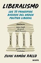 Liberalismo: Los 10 principios básicos del orden político liberal (Spanish Edition)