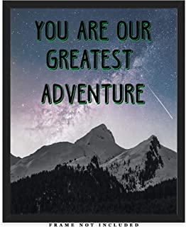 You Are Our Greatest Adventure - Nursery Wall Decor Art Print: (8x10) Unframed Picture - Great Gift Idea for Any Nursery and Kids Room Under $15