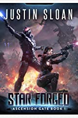 Star Forged: A SciFi Epic Adventure (Ascension Gate Book 1) Kindle Edition