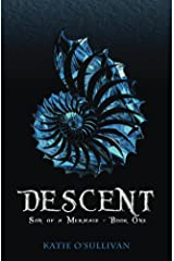 Descent (Son of a Mermaid Book 1) Kindle Edition