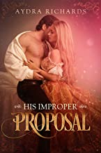 His Improper Proposal