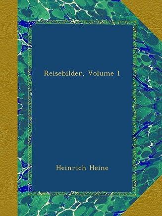 Reisebilder, Volume 1