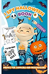 I Spy Halloween Book For Kids: A Cute and Fun Halloween Activity Game Book For Toddlers and Preschoolers Ages 2-5 To Learn The Alphabet With Guessing! Kindle Edition