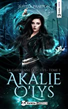 La gardienne des clefs (Akalie O'Lys t. 3)