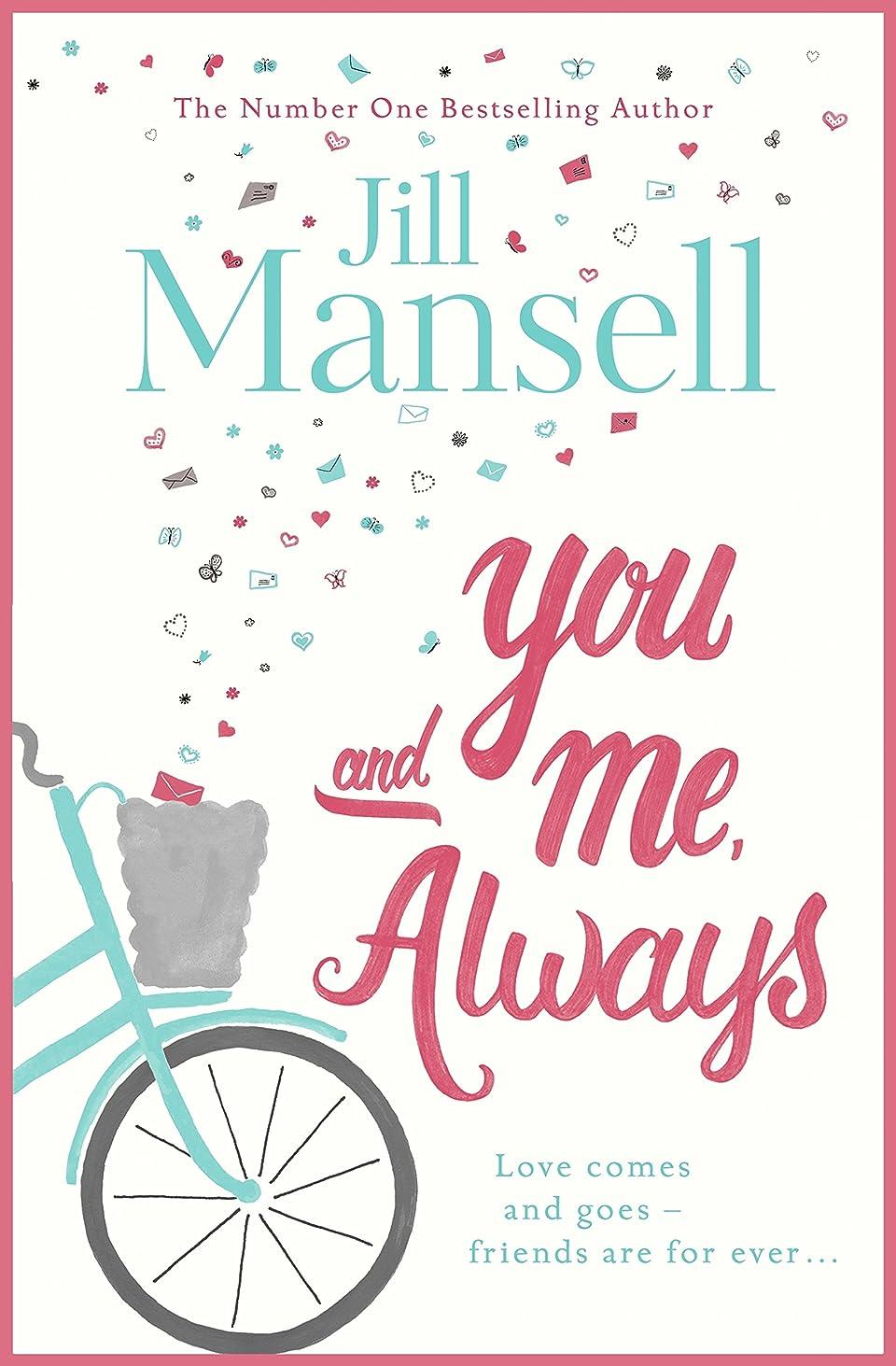 オーストラリアシビック役割You And Me, Always: An uplifting novel of love and friendship (English Edition)