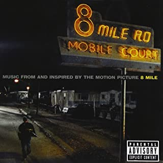 8 Mile: Music from and Inspired by the Motion Picture