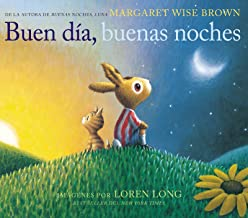 Buen día, buenas noches: Good Day, Good Night (Spanish edition)