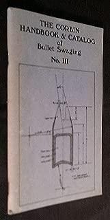 CORBIN HANDBOOK & CATALOG OF BULLET SWAGING, No. III, 2nd Edition