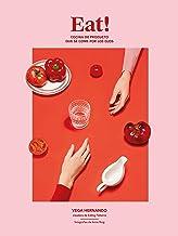 Eat!: Cocina de producto que se come por los ojos (Gastronom