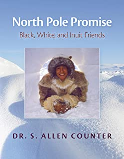 North Pole Promise: Black, White, and Inuit Friends