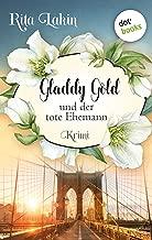 Gladdy Gold und der tote Ehemann: Band 4: Kriminalroman (German Edition)