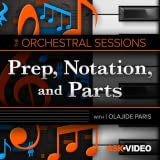 Orchestral Sessions 102 : Prep, ...