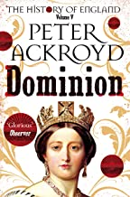 Dominion: A History of England Volume V (The History of England)