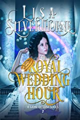 The Royal Wedding Hour: A Paranormal Angel Romance Fantasy (A Game of Lost Souls Book 7) Kindle Edition