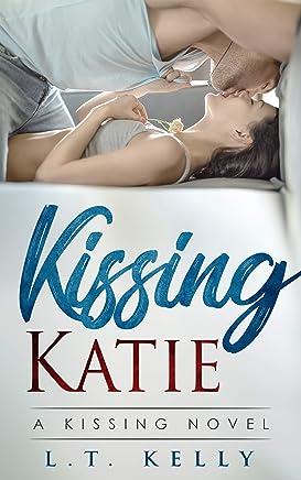 Kissing Katie: A Kissing Novel