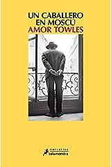 Un caballero en Moscú (Spanish Edition) Kindle Edition