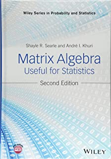 Matrix Algebra Useful for Statistics (Wiley Series in Probability and Statistics)