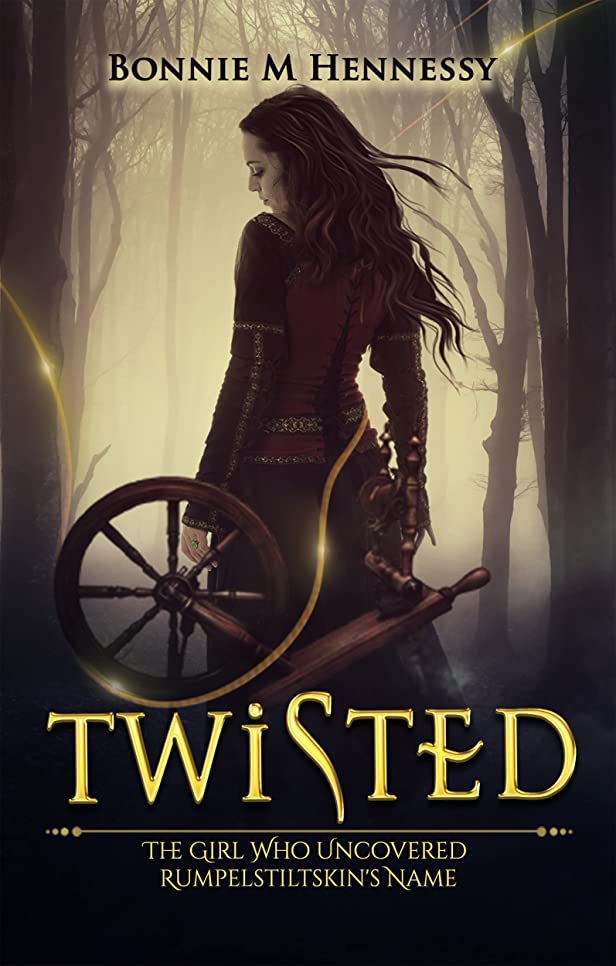 推進、動かすまばたき宇宙のTwisted: The Girl Who Uncovered Rumpelstiltskin's Name (English Edition)