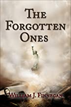 The Forgotten Ones (The Forgotten Ones Chronicles Book 1)