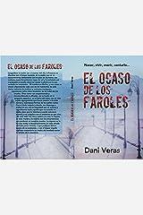 El ocaso de los faroles: Más allá de la vida. (1) (Spanish Edition) Kindle Edition