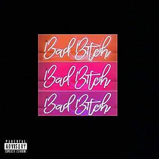 Bad Bitch [Explicit]