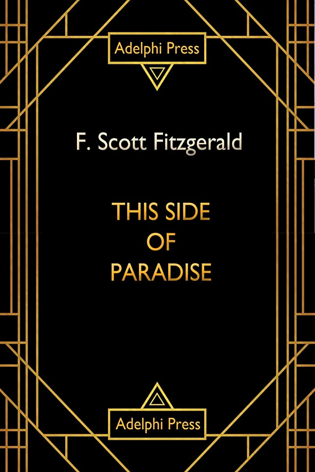 どうやってお別れ一次This Side of Paradise (American Dream) (English Edition)
