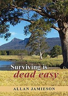 Surviving is dead easy