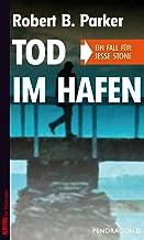 Tod im Hafen: Ein Fall für Jesse Stone, Band 5 (German Edition)