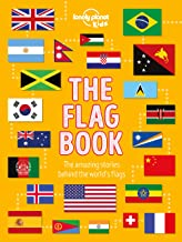 The Flag Book (Lonely Planet Kids)