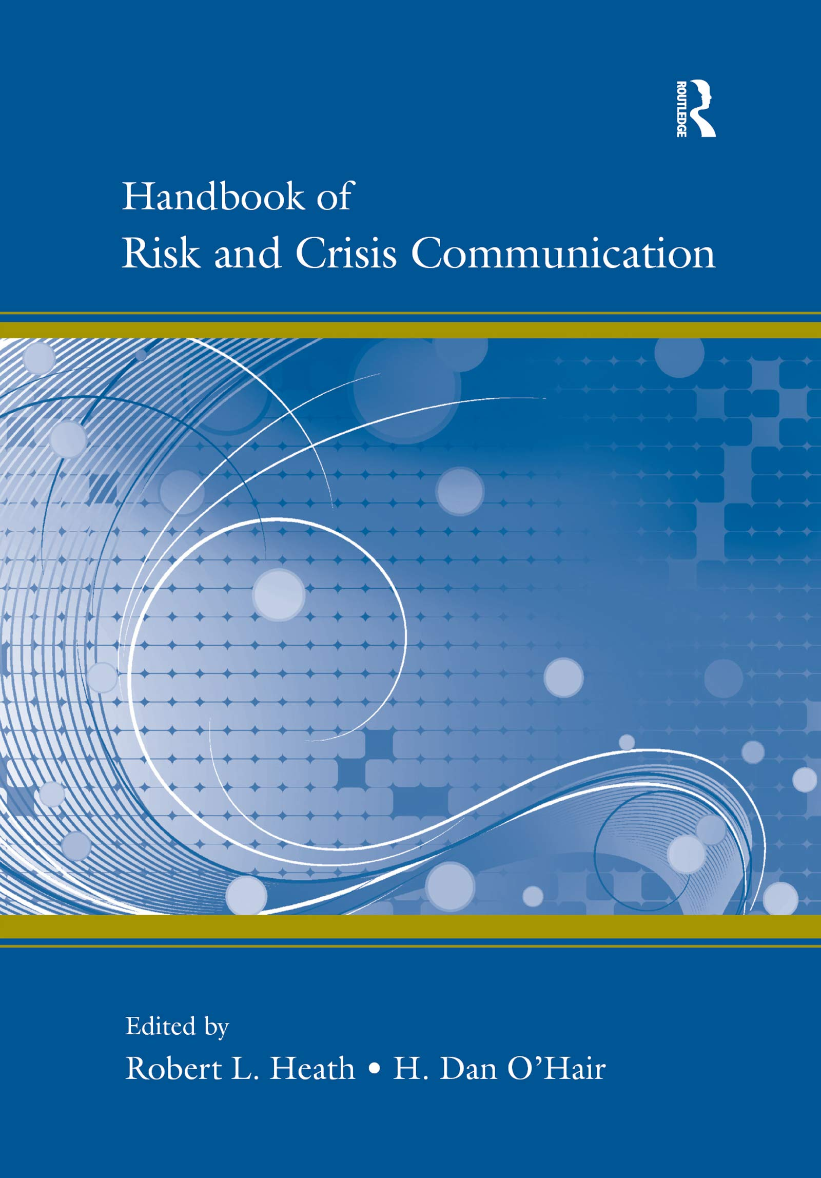 Handbook of Risk and Crisis Communication (Routledge Communication Series)
