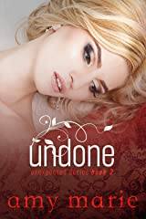 Undone (The Unexpected Series Book 2) Kindle Edition