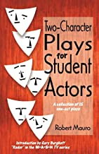 Two-Character Plays for Student Actors: A Collection of 15 One-Act Plays