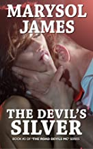 The Devil's Silver (The Road Devils MC Book 2)