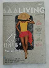 AAA Living magazine - July/August 2018 - The 21st Century Vacation