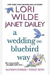 A Wedding on Bluebird Way Kindle Edition