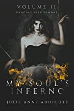 My Soul's Inferno: Dancing with Demons