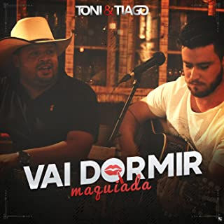 Vai Dormir Maquiada - Single