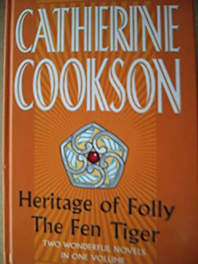 Heritage of Folly and the Fen Tiger