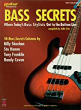 Bass Secrets: Where Today's Bass Stylists Get to the Bottom Line (Guitar Magazine)