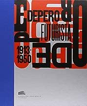 DEPERO FUTURISTA 1913-1950